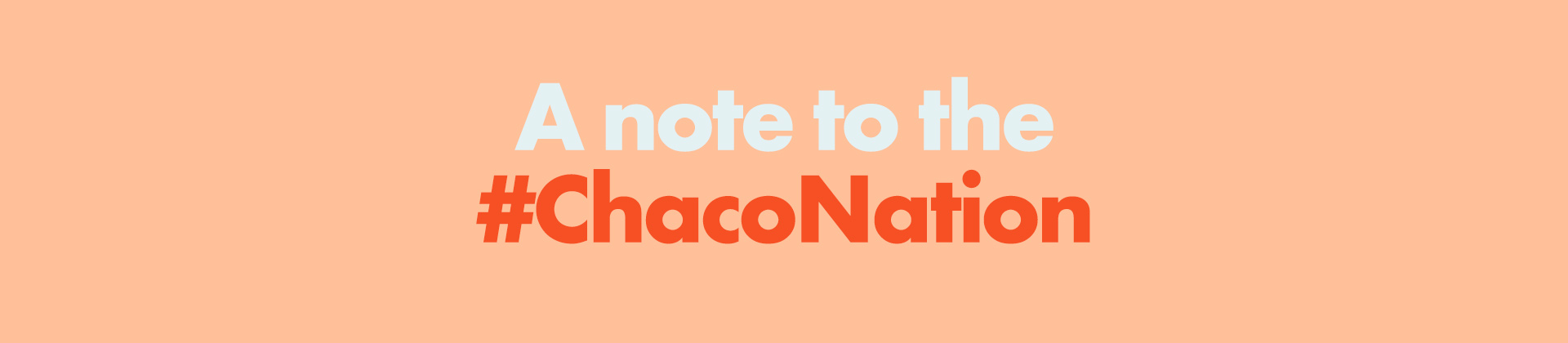 A note to the Chaco Nation.