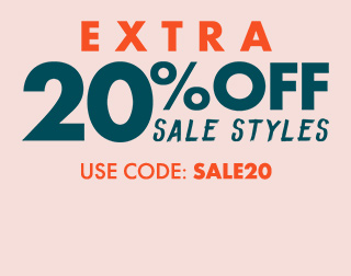Extra 20% off Sale Styles. Use code: SALE20.