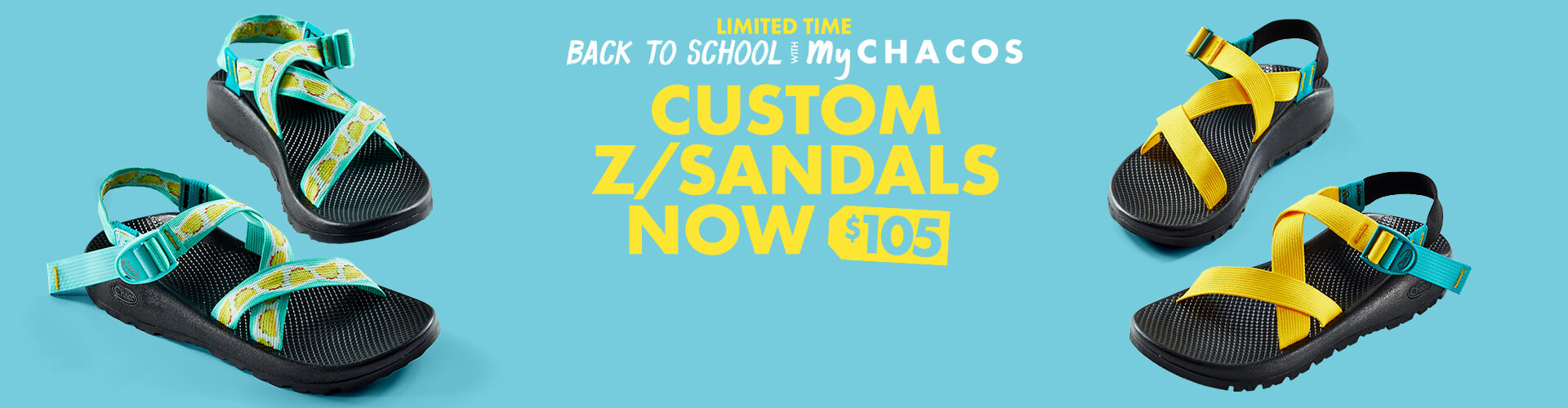 Limited time: Back to School with My Chacos. Custom Z/Sandals now $105.