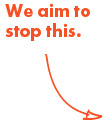 We aim to stop this