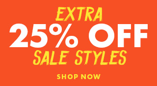 Extra 25% OFF Sale Styles | Shop Now