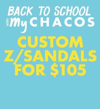 Back to School with My Chacos. Custom Z/Sandals for $105.