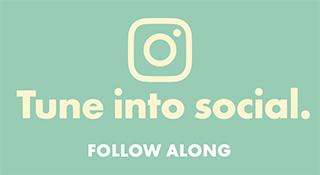 Tune into social. Follow along.
